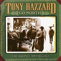 Go North - The Bronze Anthology